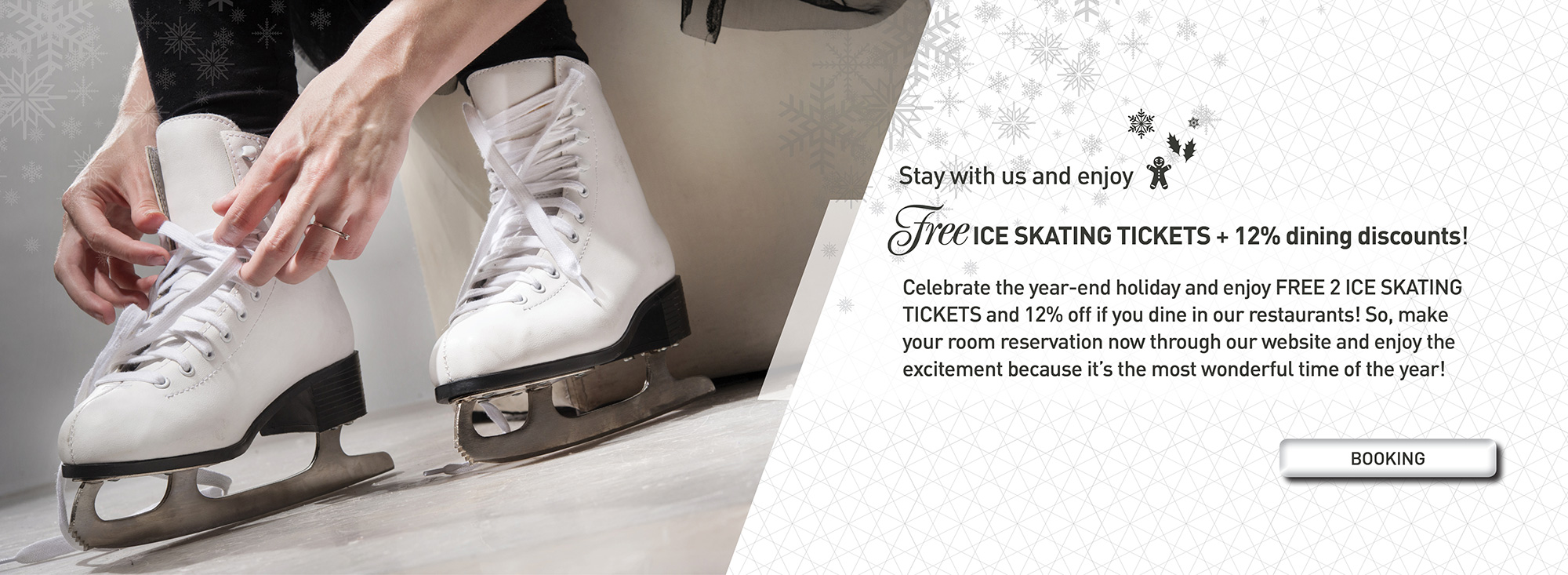 FREE 2 ICE SKATING TICKETS and 12% off if you dine in our restaurants!